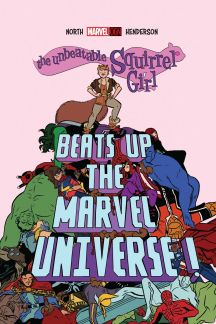The Unbeatable Squirrel Girl Beats Up the Marvel Universe (Hardcover)