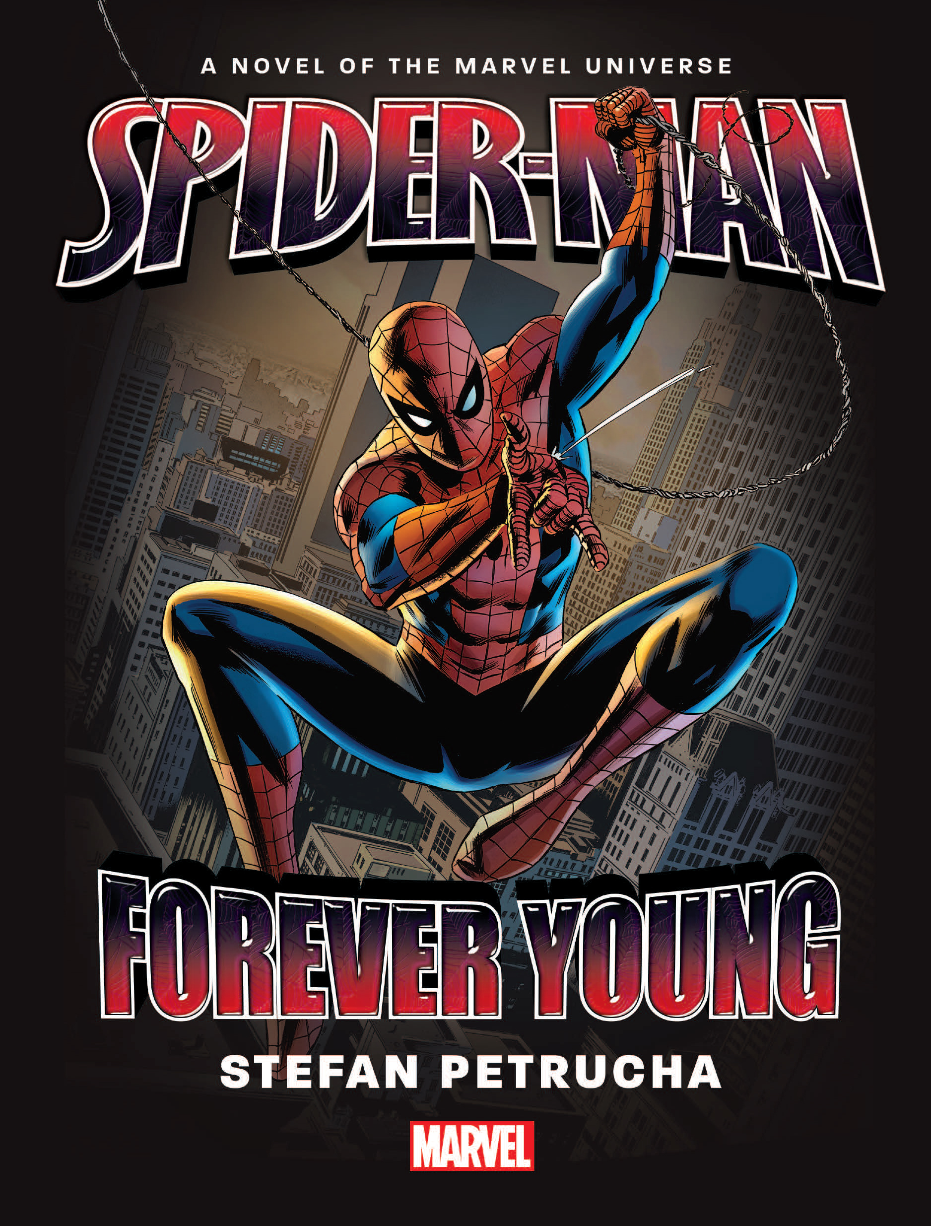 Spider-Man: Forever Young Prose Novel (Hardcover)