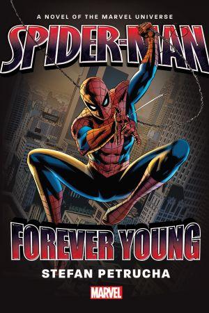 Spider-Man: Forever Young Prose Novel (Hardcover)