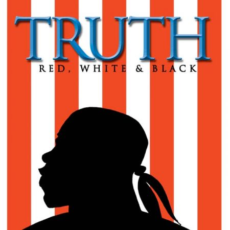 Truth: Red, White & Black (2003-present)