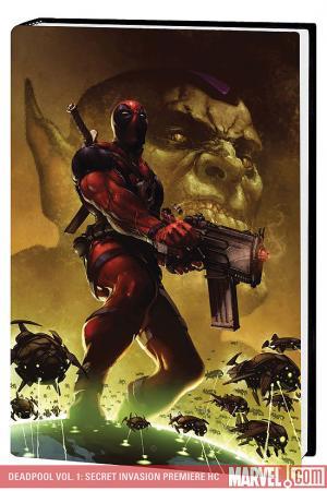 Deadpool Vol. 1: Secret Invasion Premiere (Hardcover)