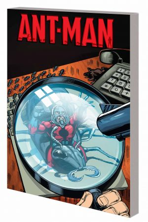 Ant-Man: Scott Lang (Trade Paperback)