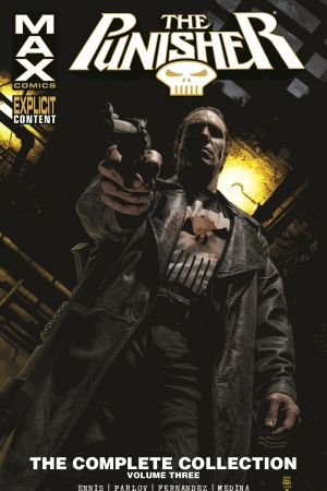 Punisher Max: The Complete Collection Vol. 3 (Trade Paperback)
