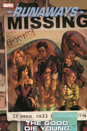 RUNAWAYS VOL. 3: THE GOOD DIE YOUNG TPB (Trade Paperback)
