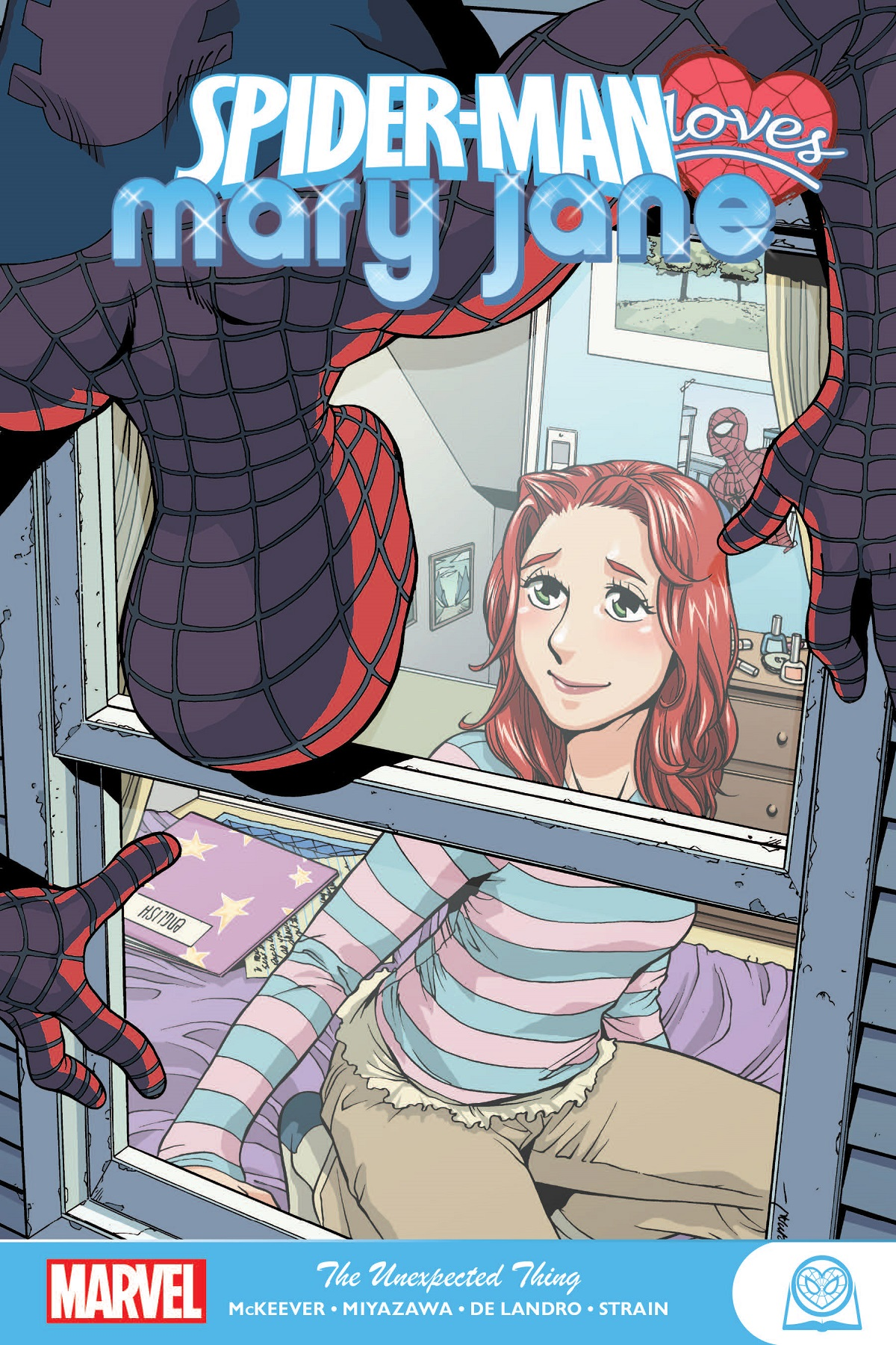 Spider-Man Loves Mary Jane: The Unexpected Thing (Trade Paperback)