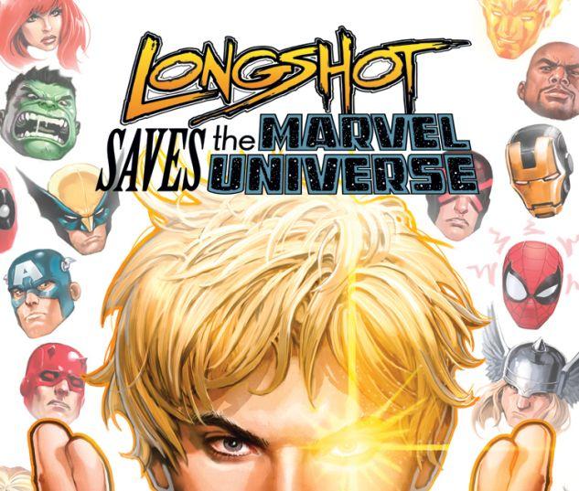 LONGSHOT SAVES THE MARVEL UNIVERSE 1