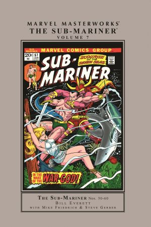 MARVEL MASTERWORKS: THE SUB-MARINER VOL. 7 HC (Hardcover)