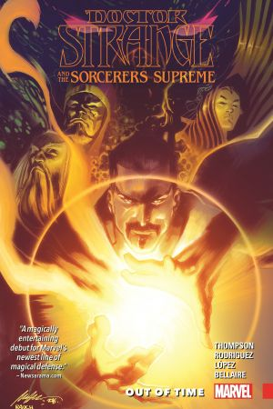 Doctor Strange and the Sorcerers Supreme Vol. 1: Out of Time (Trade Paperback)