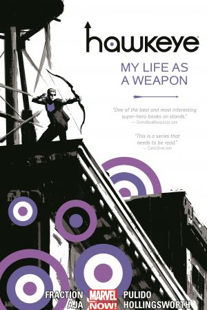 Hawkeye Vol. 1: My Life As A Weapon (Trade Paperback)