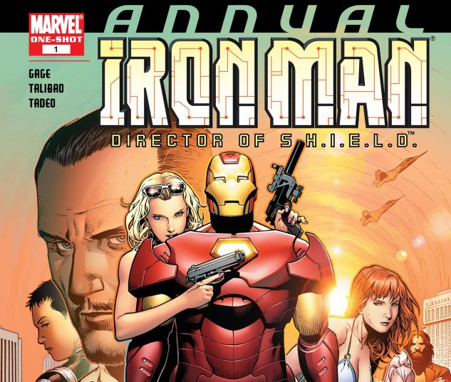 IRON MAN: DIRECTOR OF S.H.I.E.L.D. ANNUAL (2007) #1