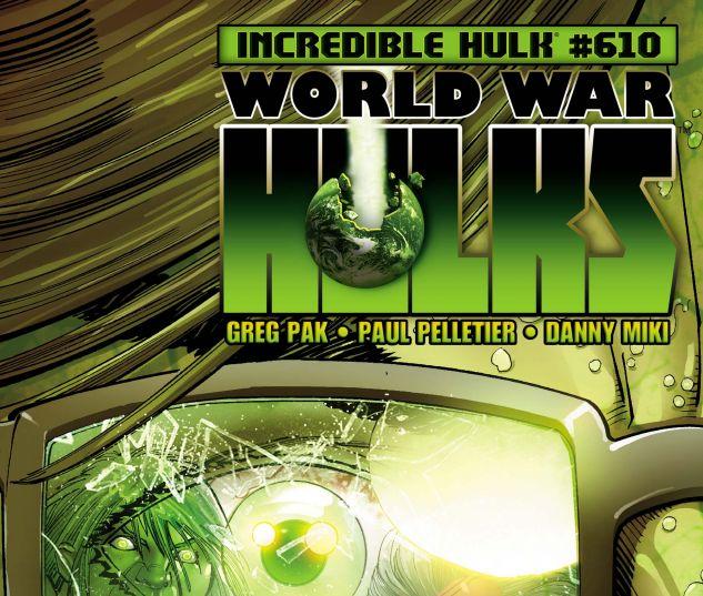 INCREDIBLE HULKS (2010) #610