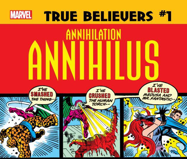 TRUE BELIEVERS: ANNIHILATION - ANNIHILUS 1 #1