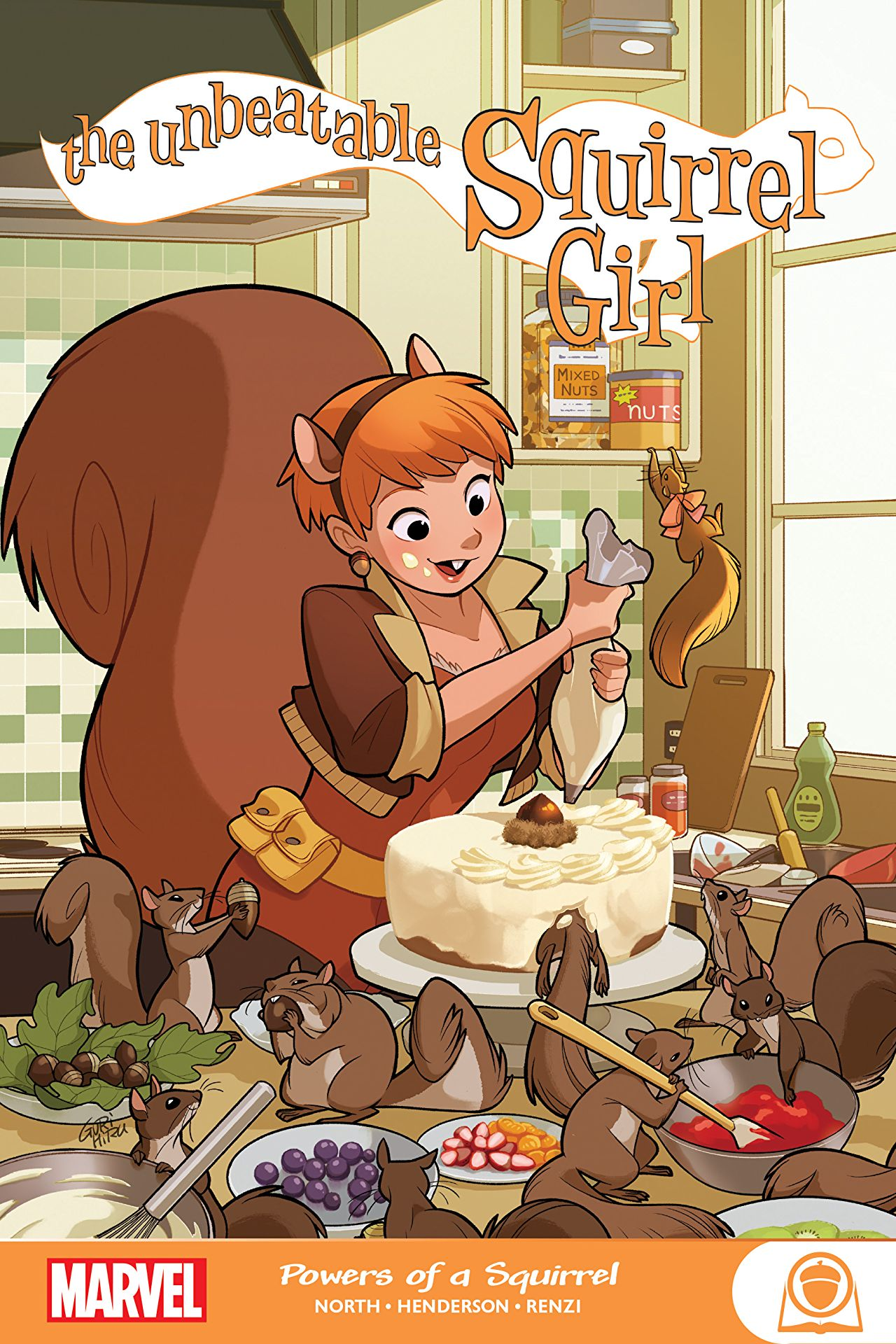 The Unbeatable Squirrel Girl: Powers Of A Squirrel (Trade Paperback)