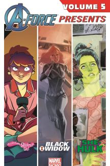 A-Force Presents Vol. 5 (Trade Paperback)