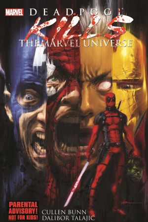DEADPOOL KILLS THE MARVEL UNIVERSE TPB (Trade Paperback)
