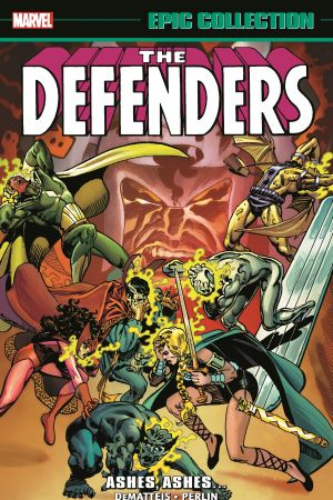 Defenders Epic Collection: Ashes, Ashes… (Trade Paperback)
