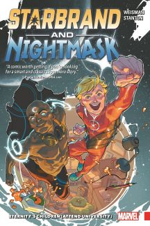 Starbrand & Nightmask: Eternity's Children (Attend University) (Trade Paperback)