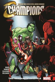 Champions Vol. 2: The Freelancer Lifestyle (Trade Paperback)