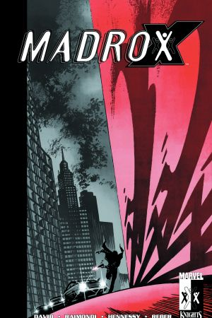 Madrox: Multiple Choice (Trade Paperback)