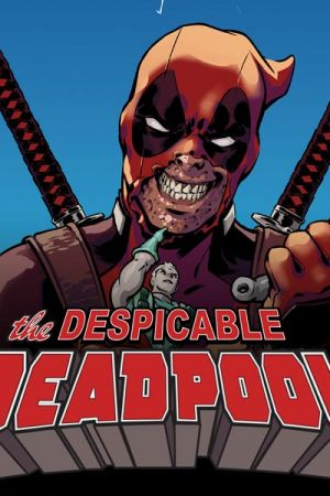 Despicable Deadpool (2017 - Present)