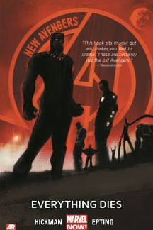New Avengers Vol. 1: Everything Dies (Hardcover)
