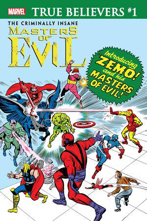 True Believers: The Criminally Insane - Masters Of Evil #1