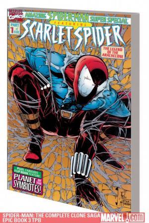 Spider-Man: The Complete Clone Saga Epic Book 3 (2010 - Present)