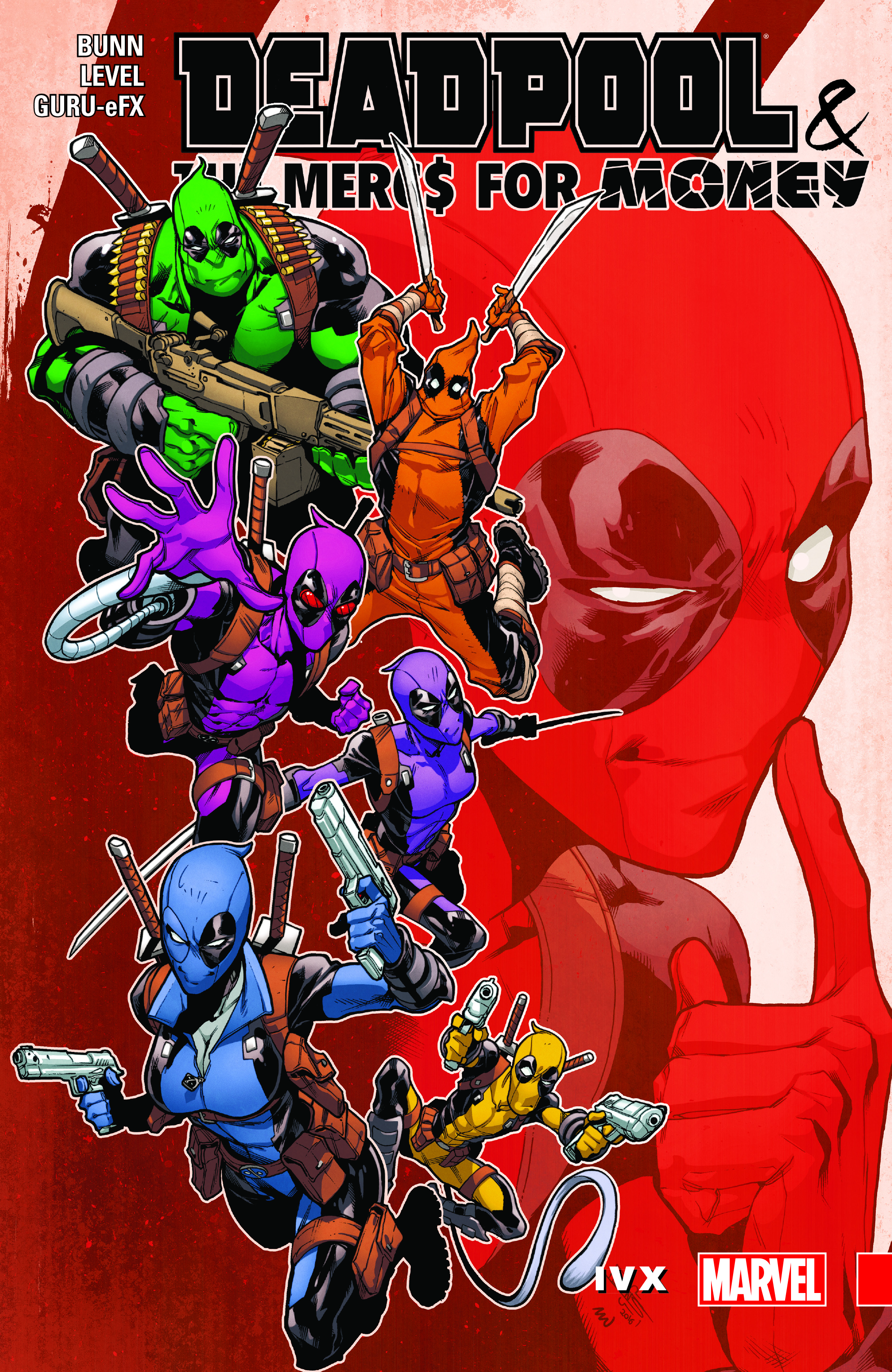 Deadpool & the Mercs for Money Vol. 2: IvX (Trade Paperback)