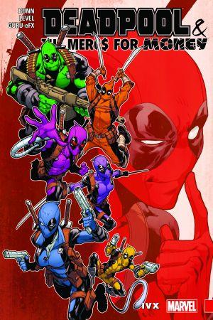 Deadpool & the Mercs for Money Vol. 2: IvX (Trade Paperback)