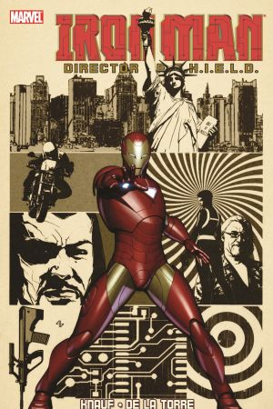 Iron Man: Director of S.H.I.E.L.D (Trade Paperback)