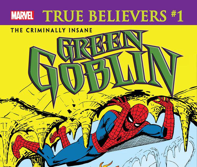 TRUE BELIEVERS: THE CRIMINALLY INSANE - GREEN GOBLIN 1 #1