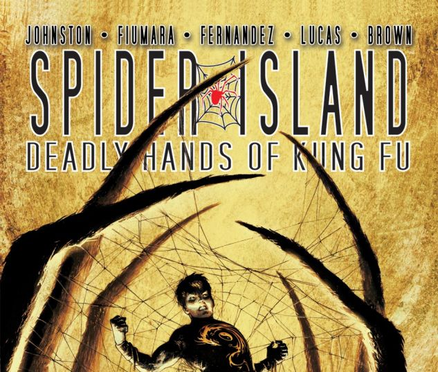SPIDER-ISLAND: DEADLY HANDS OF KUNG FU (2011) #3 Cover