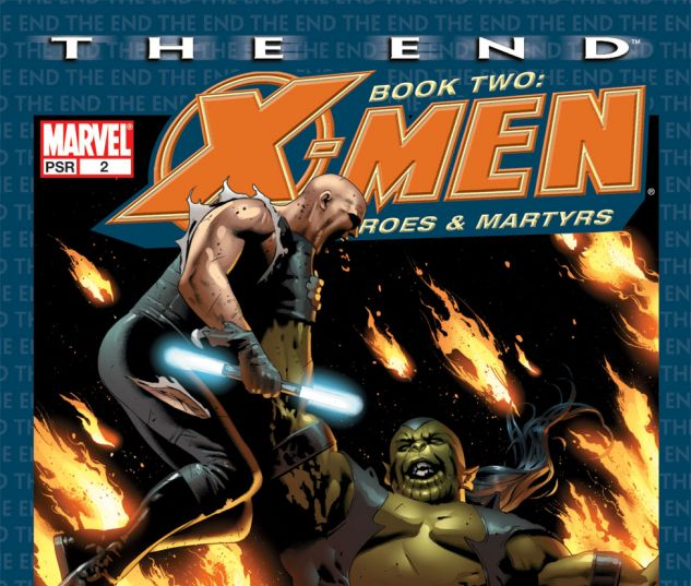 X-Men: The End - Heroes and Martyrs #2