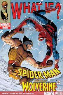 What If? Spider-Man Vs. Wolverine (2008) #1