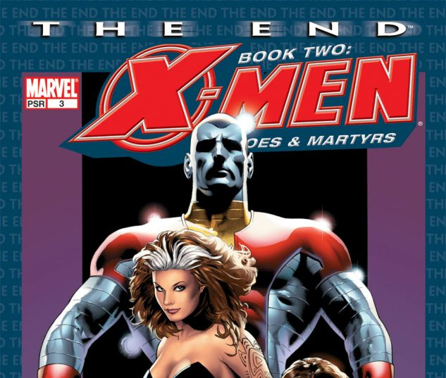 X-Men: The End - Heroes and Martyrs #3