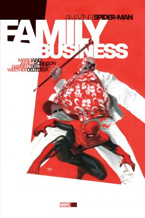 Amazing Spider-Man: Family Business (Trade Paperback)