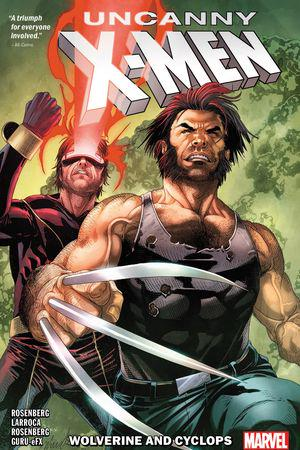Uncanny X-Men: Wolverine And Cyclops Vol. 1 (Trade Paperback)