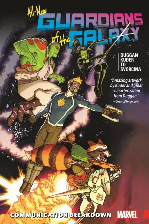 All-New Guardians of the Galaxy Vol. 1: Communication Breakdown (Trade Paperback)