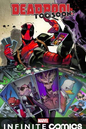 Deadpool: Too Soon? Infinite Comic (2016)