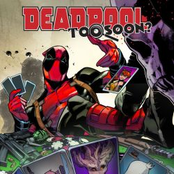 Deadpool: Too Soon? Infinite Comic