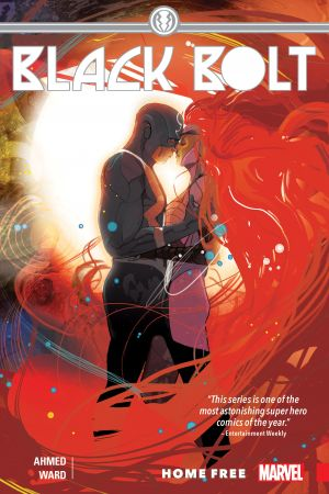 Black Bolt Vol. 2: Home Free (Trade Paperback)