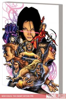 New Exiles Vol. 3: The Enemy Within (Trade Paperback)