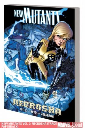 New Mutants Vol. 2: Necrosha (2010)