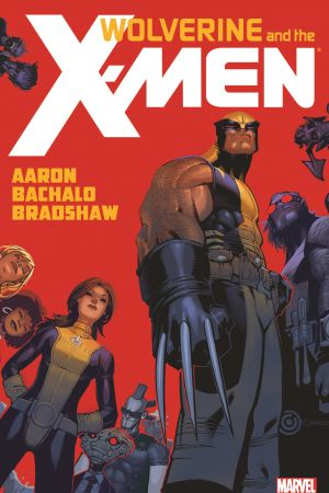 Wolverine and the X-Men By Jason Aaron Vol. 1 (Trade Paperback)