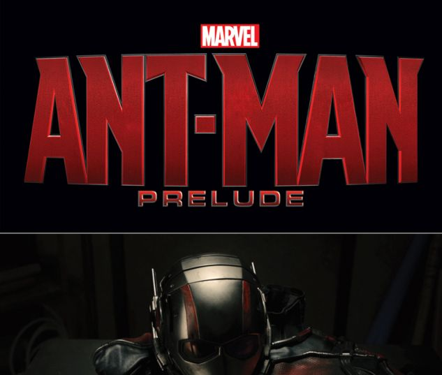 MARVEL'S ANT-MAN PRELUDE 1
