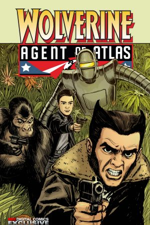 Wolverine: Agent of Atlas #1