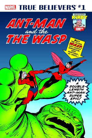 True Believers: Kirby 100th - Ant-Man and The Wasp #1