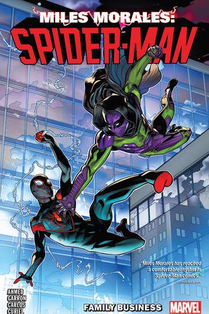 Miles Morales Vol. 3: Family Business (Trade Paperback)