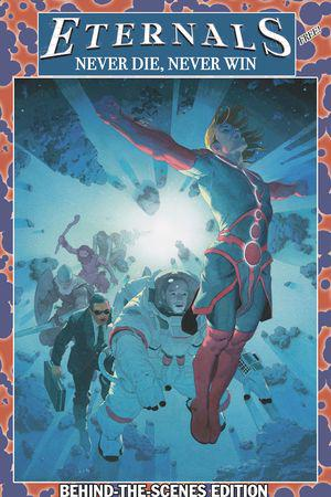 Eternals: Never Die, Never Win Edition #1