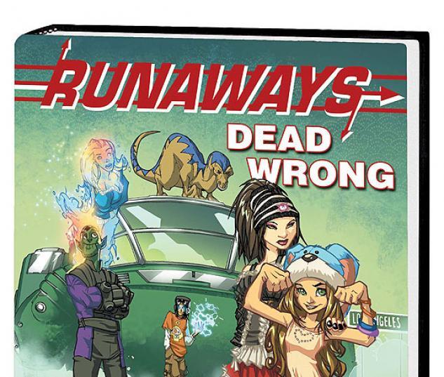 RUNAWAYS: DEAD WRONG PREMIERE #1